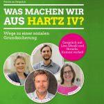 Einladung: Was machen wir aus Hartz IV? – Wege zu einer sozialen Grundsicherung