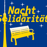 Nacht der Solidarität- Freiwillige gesucht